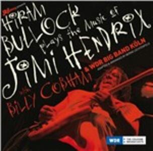 Plays the Music of Jimi Hendrix - Vinile LP di Hiram Bullock