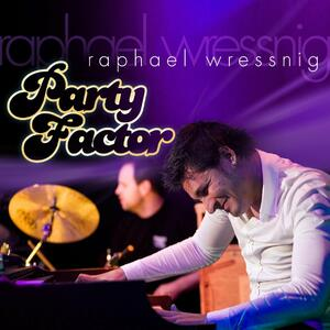 Party Factor - CD Audio di Raphael Wressnig