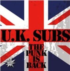 Punk Is Back - CD Audio di UK Subs