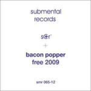 Free 2009 - Vinile LP di Bacon Popper
