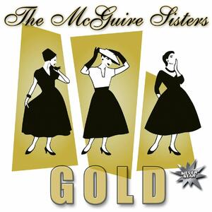 Gold - CD Audio di McGuire Sisters
