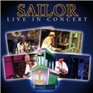 Live in Concert - CD Audio di Sailor