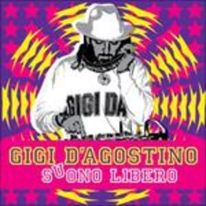 Suono libero - CD Audio di Gigi D'Agostino