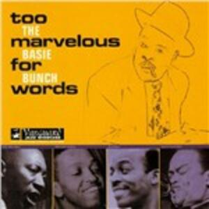Too Marvelous for Words - CD Audio di Basie Bunch