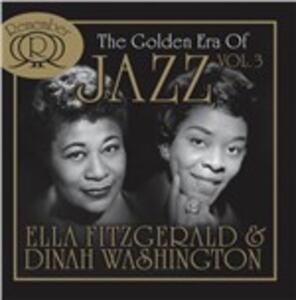 Golden Era of Jazz vol.3 - CD Audio di Ella Fitzgerald