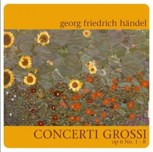 Concerti grossi op.6 n.1 - CD Audio di Georg Friedrich Händel