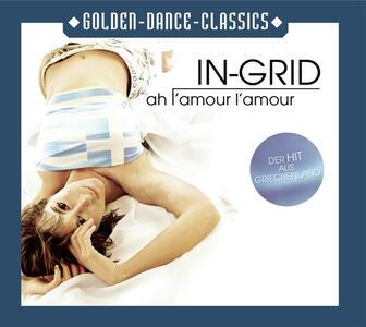 Ah L'amour L'amour - CD Audio Singolo di In-Grid