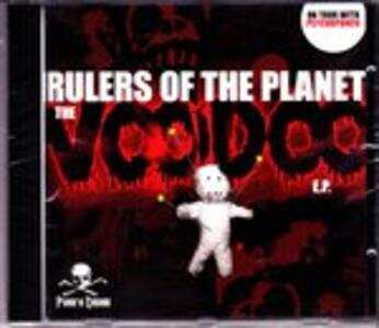 Voodoo Ep - CD Audio Singolo di Rulers of the Planet
