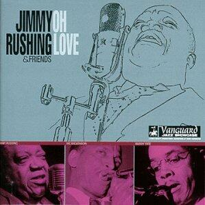 Oh Love - CD Audio di Jimmy Rushing