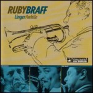 Linger Awhile - CD Audio di Ruby Braff