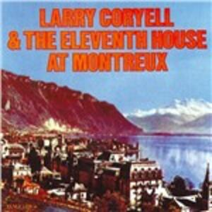 At Montreux - CD Audio di Larry Coryell,Eleventh House