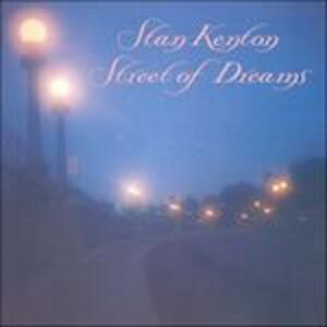 Street of Dreams - CD Audio di Stan Kenton