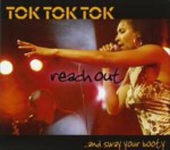 Reach Out and Sway - CD Audio di Tok Tok Tok
