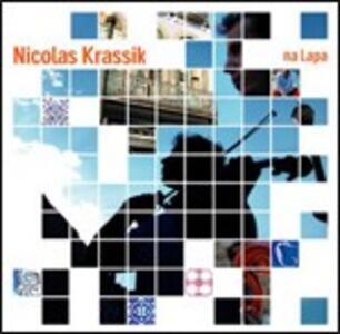 Na Lapa - CD Audio di Nicolas Krassik