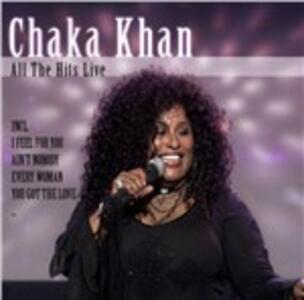 All the Hits Live - CD Audio di Chaka Khan