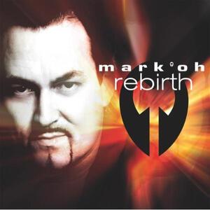 Rebirth - CD Audio di Mark Oh
