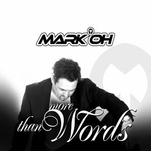 More Than Words - CD Audio di Mark Oh