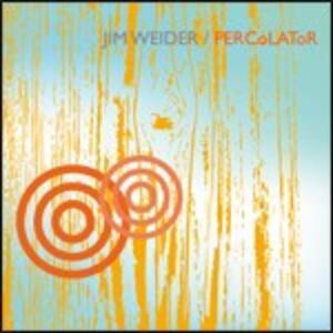 Percolator - CD Audio di Jim Weider