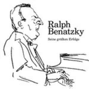 Seine Grosste Erfolge - CD Audio di Ralph Benatzky