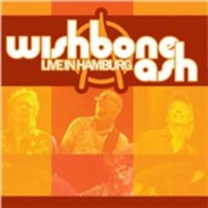 Live in Hamburg - CD Audio di Wishbone Ash