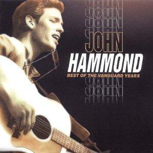 Best of Vanguard Years - CD Audio di John Hammond