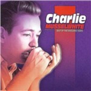 Best of Vanguard Years - CD Audio di Charlie Musselwhite