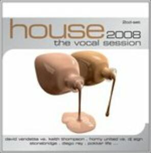 House. Vocal Sessions 2008 - CD Audio