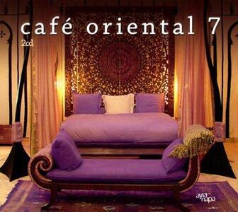 Cafe Oriental vol.7 - CD Audio