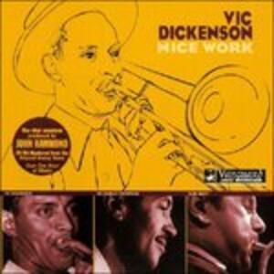 Nice Work - CD Audio di Vic Dickenson
