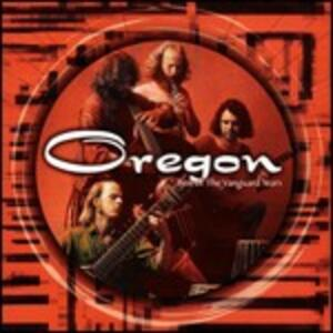 Best of Vanguard Years - CD Audio di Oregon