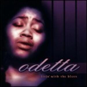 Livin' With the Blues - CD Audio di Odetta
