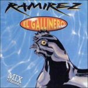 El Gallinero the Dioxi - Vinile LP di Ramirez