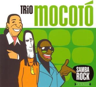 Samba Rock - CD Audio di Trio Mocoto
