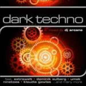 Dark Techno - CD Audio di DJ Arcane