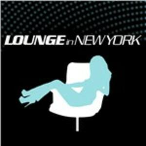 Lounge in New York - CD Audio