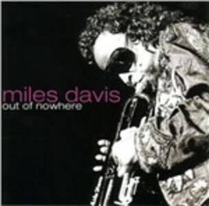 Out of Nowhere - CD Audio di Miles Davis