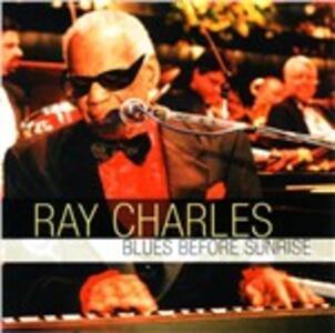 Blues Before Sunrise - CD Audio di Ray Charles