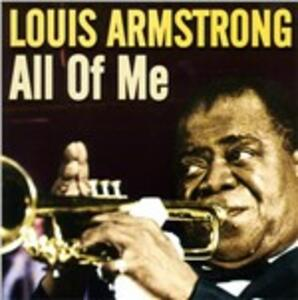 All of Me - CD Audio di Louis Armstrong