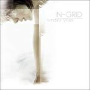 Rendez-vous - CD Audio di In-Grid