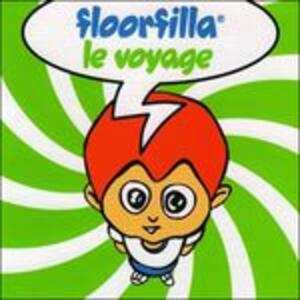 Le Voyage - CD Audio di Floorfilla