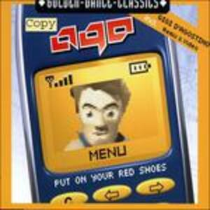 Put on Your Red Shoes Ep - CD Audio Singolo di Ago