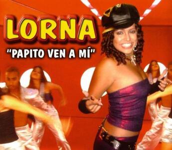 Papito Ven A Mi - CD Audio di Lorna