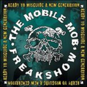 Ready to Misguide a New - Vinile LP di Mobile Mob Freakshow
