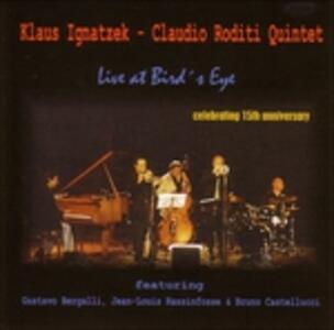 Live at Bird's Eye - CD Audio di Klaus Ignatzek