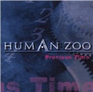 Precious Time - CD Audio di Human Zoo