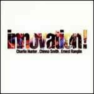 Innovation! - CD Audio di Charlie Hunter,Shawn Pelton