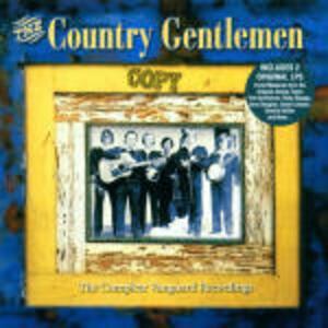 The Complete Vanguard Recordings - CD Audio di Country Gentlemen