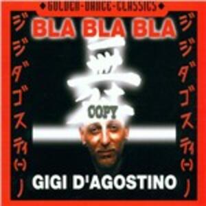 Bla Bla Bla - CD Audio Singolo di Gigi D'Agostino