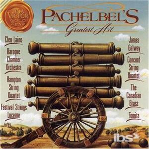 Greatest Hits - CD Audio di Johann Pachelbel