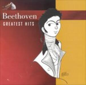 Greatest Hits - CD Audio di Ludwig van Beethoven